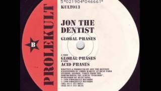 Jon The Dentist - Acid Phases (B)