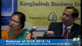 Global Competitiveness Report 2015-2016 and Bangladesh Business Environment Study 2015