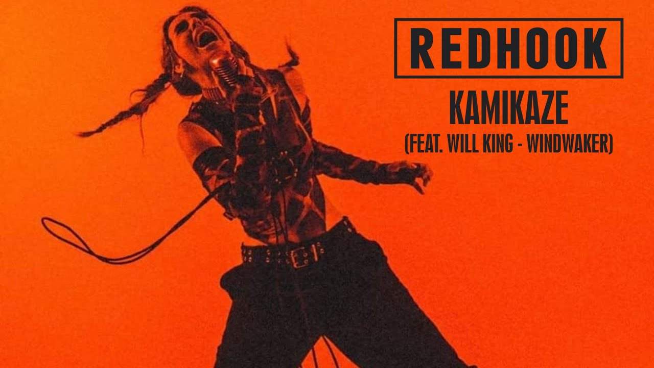 Music of the Day: RedHook - Kamikaze feat. Will King