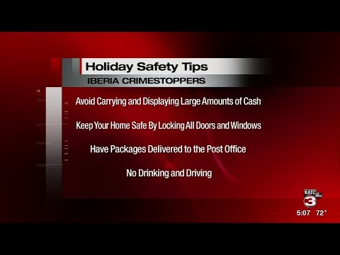 Iberia Crime Stoppers shares holiday crime prevention and safety tips