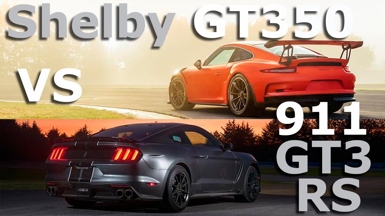 Shelby gt350 vs porsche gt3 rs 2016 comparativa for Porche americano