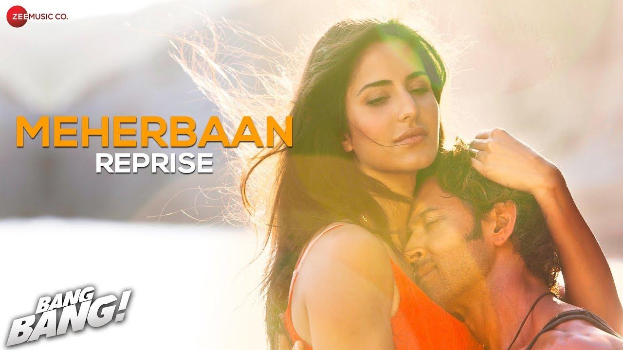 Meherbaan (Reprise) Lyrics - Bang Bang (Shekhar Ravjiani)
