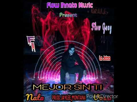 Nata Vossi - Mejor Sin Ti (Prod By: Meg Music)