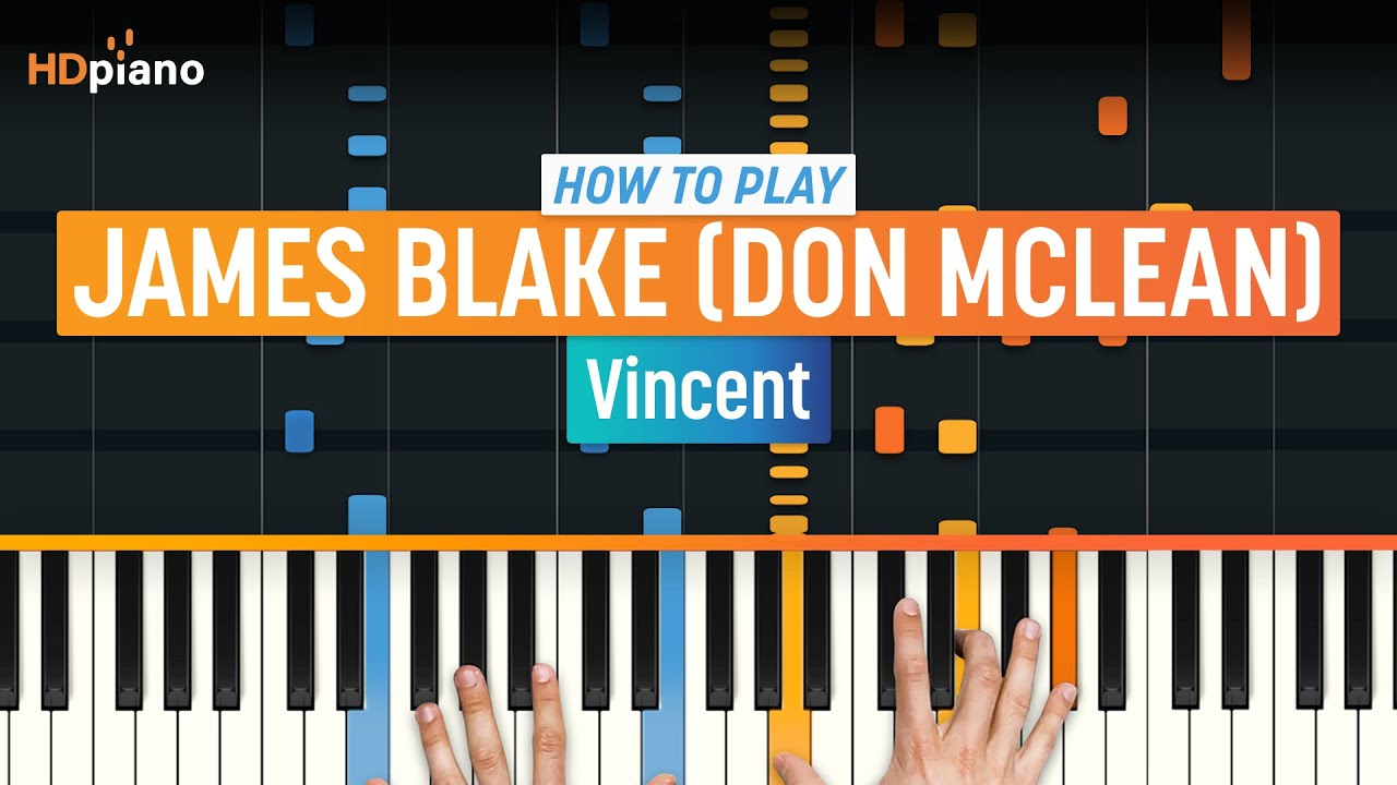 How to play vincent by james blake don mclean hdpiano part 1 how to play vincent by james blake don mclean hdpiano part 1 piano tutorial baditri Image collections