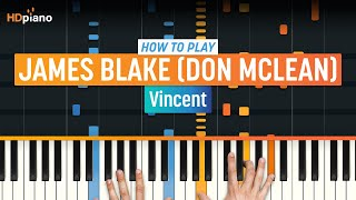 """How To Play """"vincent"""" By James Blake  Don Mclean  