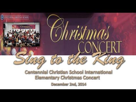 2014 1202 Centennial Christian School Christmas Concert/ CCS Seoul