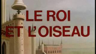 LE ROI ET L'OISEAU / Bande annonce