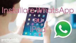 Installare WhatsApp su iPad