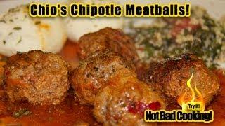 Chio's Chipotle Meatballs! Albondigas Con Chipotle!