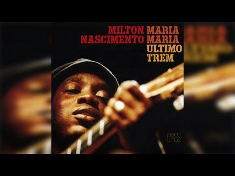 Milton Nascimento  Maria Maria Full Album Stream