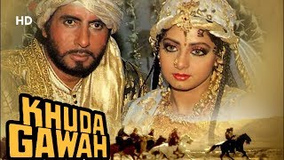 Khuda Gawah (HD) | Amitabh Bachchan | Sridevi | Nagarjuna | Hindi Full Movie