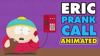 ERIC CARTMAN PRANK CALL ANIMATED