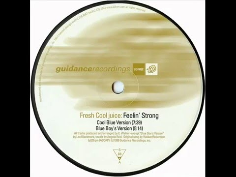 Fresh Cool Juice  -  Feelin' Strong (Cool Blue Version)
