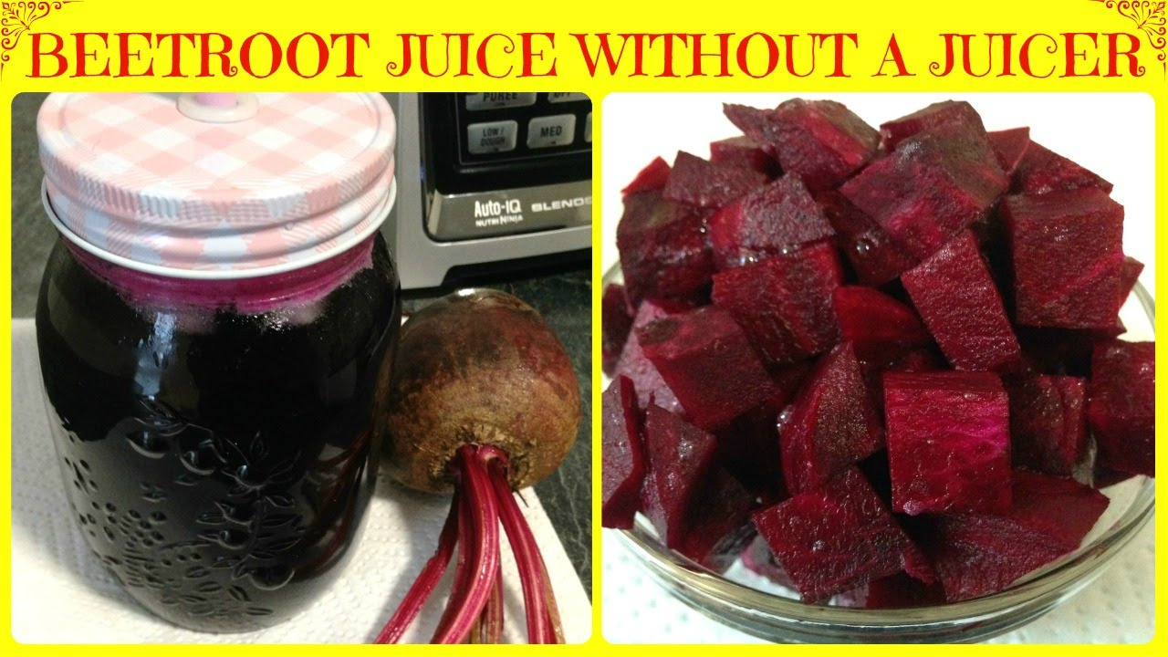How To Make Beetroot Juice Without A Juicer Super Healthy Beet Juice - YouTube