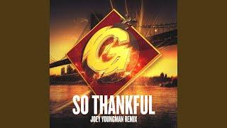 So Thankful (Joey Youngman Radio Mix)