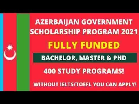 Azerbaijan Government Scholarship 2021 | Fully Funded