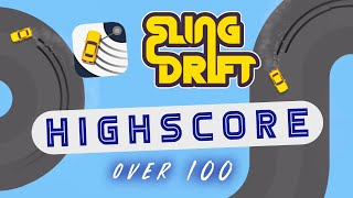 SLING DRIFT HIGHSCORE (OVER 100)