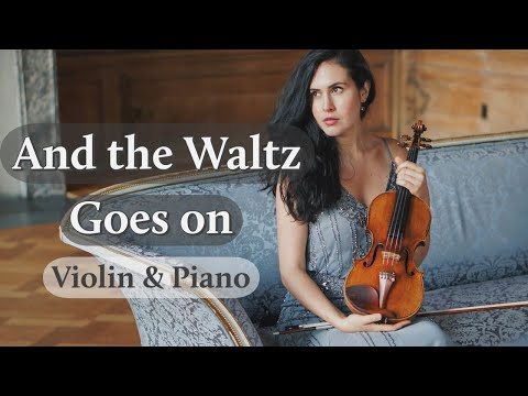 And the Waltz goes on by Sir Anthony Hopkins   Violin & Piano