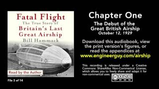 Fatal Flight audiobook: Chapter One: The Debut of the Great British Airship (3/14)