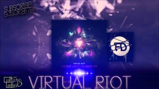 Virtual Riot   Were Not Alone EP