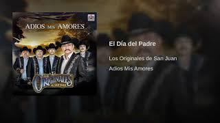 Los Originales de San Juan - El Día del Padre