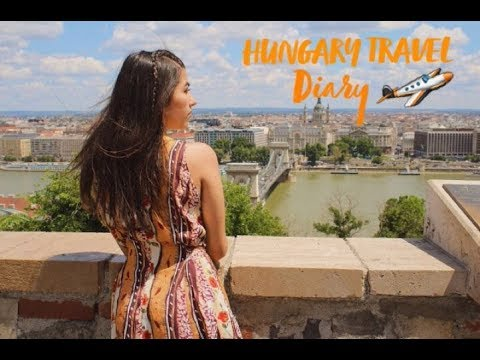 HUNGARY | TRAVEL DIARY