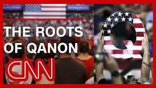 The roots of QAnon run deeper than you think