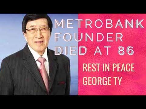 Founder of Metrobank George Ty died at 86