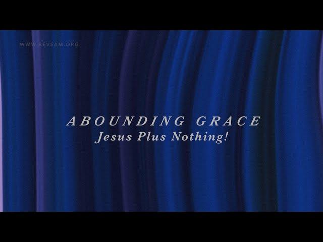 Jesus Plus Nothing! | Sam P. Chelladurai | Sunday Service | AFT Church | 21-Feb-2021