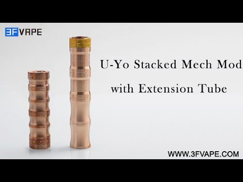 U-Yo Stacked Mech Mod with Extension Tube