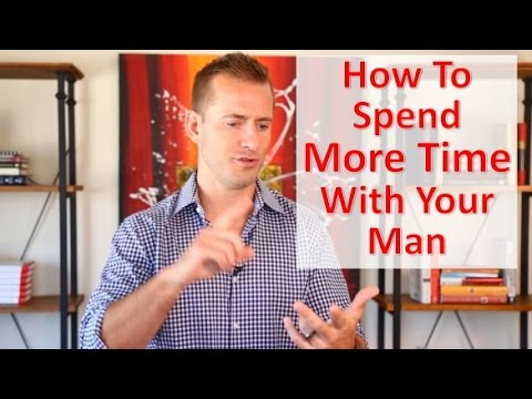 How to spend time with your boyfriend