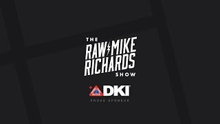 Episode #163 - The Raw Mike Richards Show - Live Stream