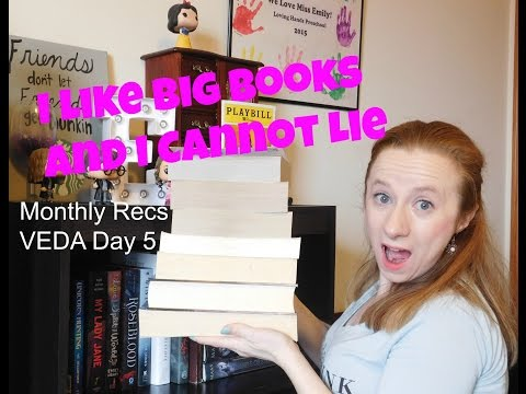 I Like Big Books And I Cannot Lie | Monthly Recs