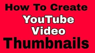 How to create YouTube video thumbnails 3 minute