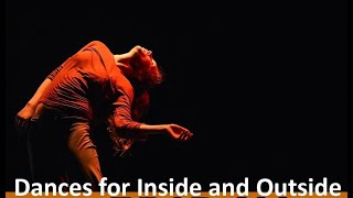 Dances for Inside and Outside, at The Complex, Dublin, Ireland - excerpt
