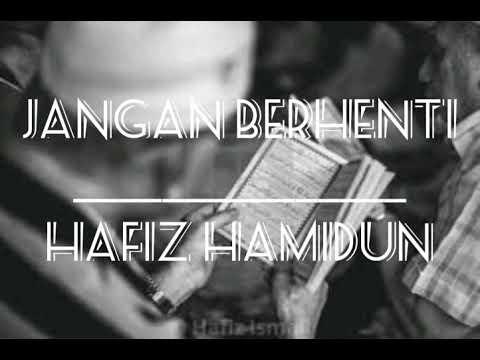 (OST - SETELAH CINTA ITU PERGI TV3) JANGAN BERHENTI - HAFIZ HAMIDUN