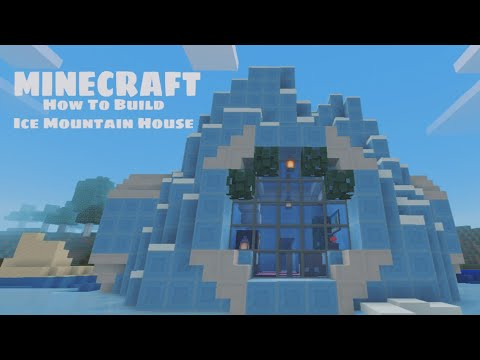 How To Build Ice Mountain House Ll Minecraft Build 1 Youtube