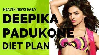 DEEPIKA PADUKONE Diet Secrets – Diet Plan   Celebrity Diet