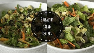 2 Healthy Salad Recipes for weight loss/ Easy Salad Recipes