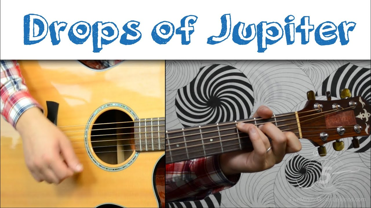 Drops Of Jupiter Train Easy Guitar Tutorial Simple Chords And