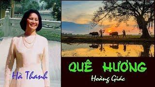 HÀ THANH - Quê hương - HOÀNG GIÁC