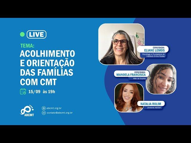 ACOLHIMENTO E ORIENTAÇÃO DAS FAMÍLIAS COM CMT