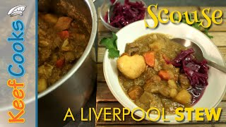 One thing you must do if ever go to liverpool is try a bowl of scouse. this comforting stew lamb or beef with potatoes and carrots what gave scouse...