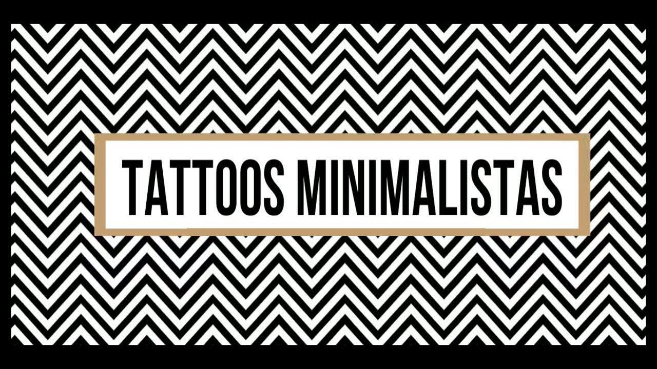 Tattoos Minimalistas