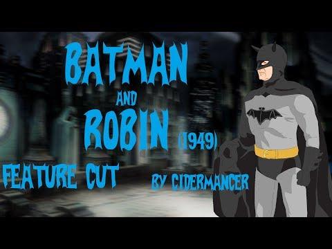 Batman and Robin (1949) - Feature Length Cut