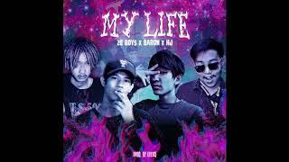 2G BOY$ x BARON x HJ - MY LIFE (Audio) [Prod.LIL ICE]