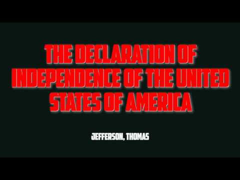The Declaration of Independence of the United States of America - Jefferson, Thomas (Full Audiobook)