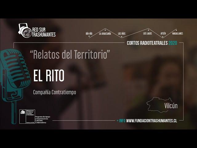 """Vilcún: """"El Rito"""" – Compañía Contratiempo"""