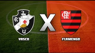 Vasco x Flamengo-Ao Vivo 2017