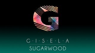 Gisela - Sugarwood